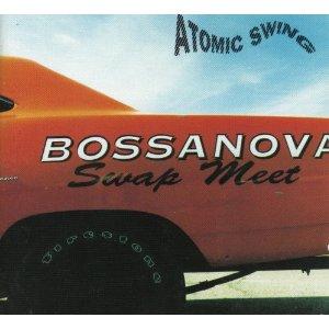 Atomic_Swing_Bossanova_Swap_Meet.jpg
