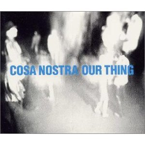 Cosa_Nostra_Our_Thing.jpg