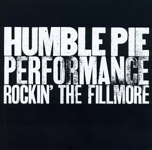 Humble_Pie_Performance_Rockin'_The_Fillmore.jpg
